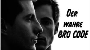 Der wahre bro code
